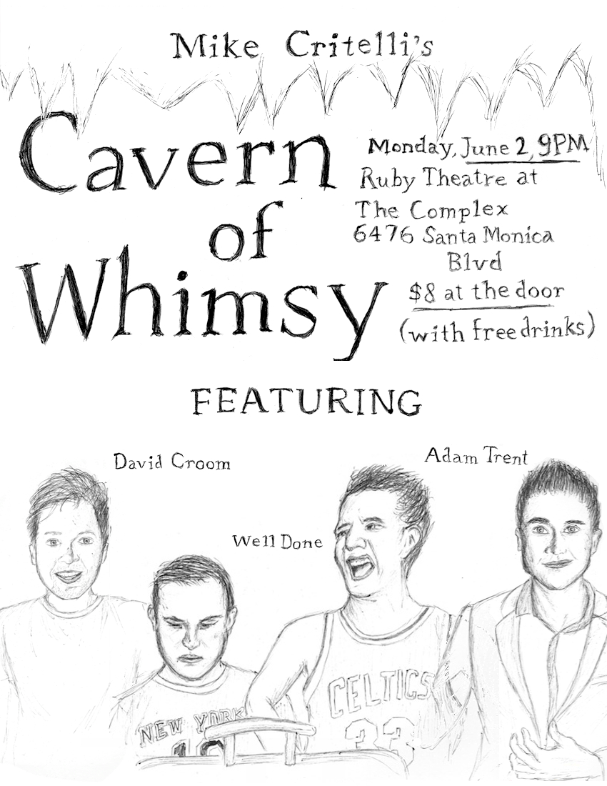Cavern of Whimsy, June 2nd